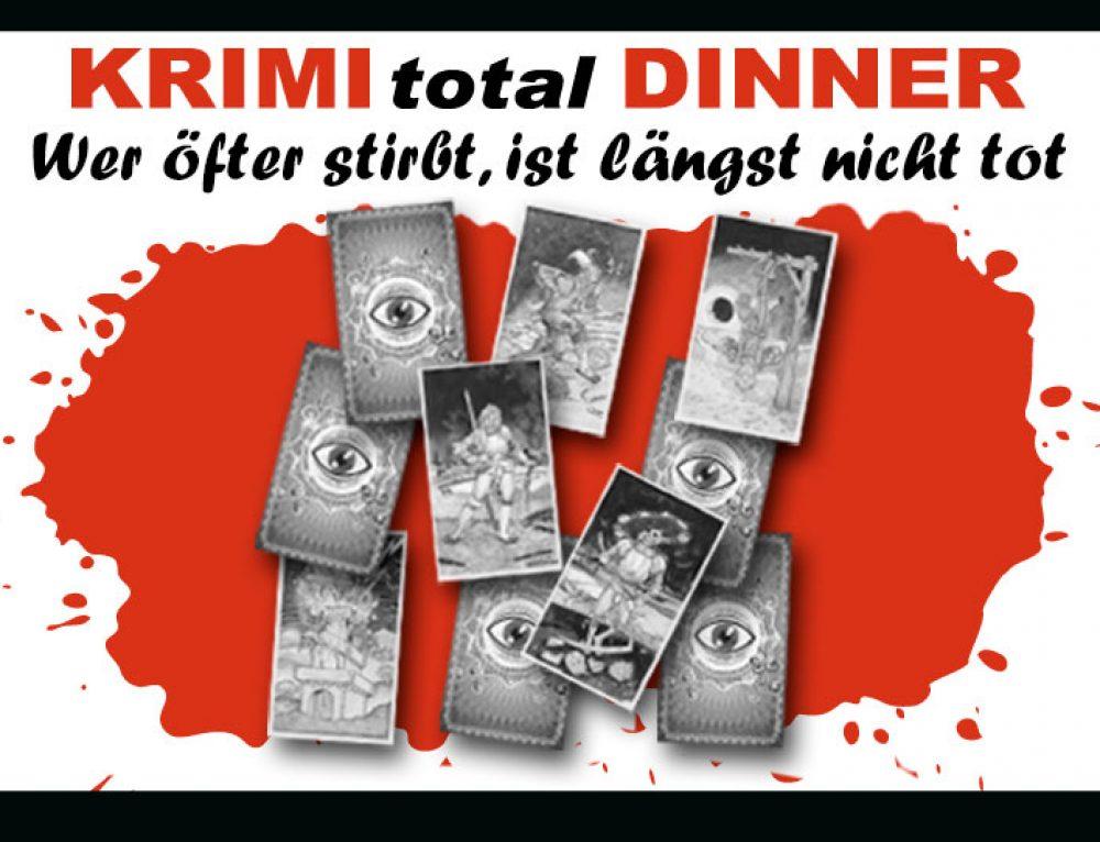 """10 Jahre KRIMI total DINNER """"Wer öfter stirbt, ist längst nicht tot"""""""