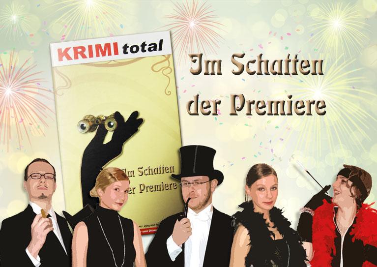 KRIMI total - Im Schatten der Premiere